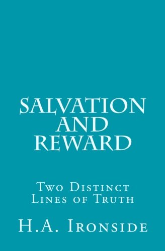 9781514223338: Salvation and Reward: Two Distinct Lines of Truth