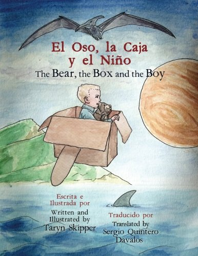 9781514223703: The Bear, the Box and the Boy: Bilingual Spanish/English