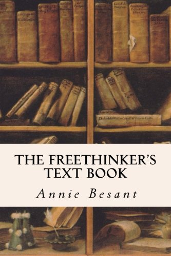 9781514223932: The Freethinker's Text Book