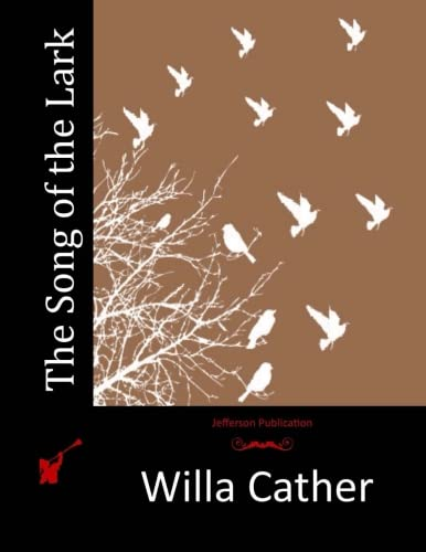 9781514224731: The Song of the Lark