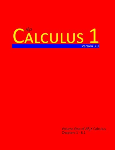 9781514225158: Calculus 1 (APEX Calculus v3.0) (Volume 1)