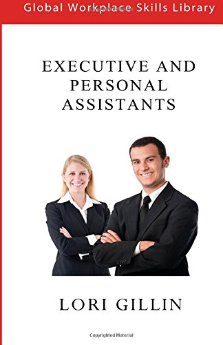 9781514225950: Executive and Personal Assistants: in the workplace (Global Workplace Skills Library)