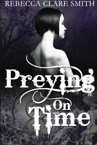 9781514228173: Preying On Time (Indigo Skies) (Volume 1)