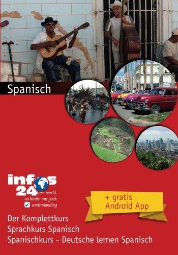 9781514228296: Spanisch: Sprachkurs Spanisch - Spanischkurs, Deutsche lernen Spanisch