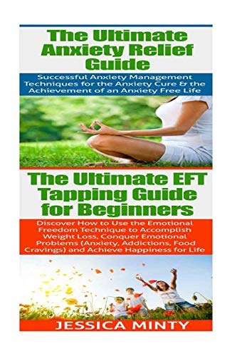 9781514230497: Anxiety Relief: EFT Tapping: Anxiety Management & Stress Solutions for Overcoming Anxiety, Worry, Cravings, Temptation & Bad Habits