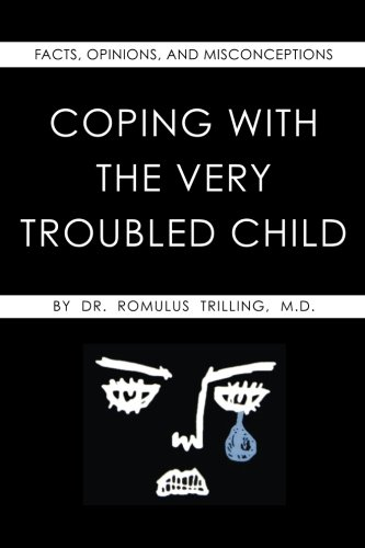9781514230558: Coping With the Very Troubled Child, Notebook, Plain, Soft Cover (6 x 9)