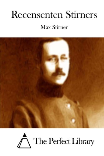 Recensenten Stirners (Paperback): Max Stirner