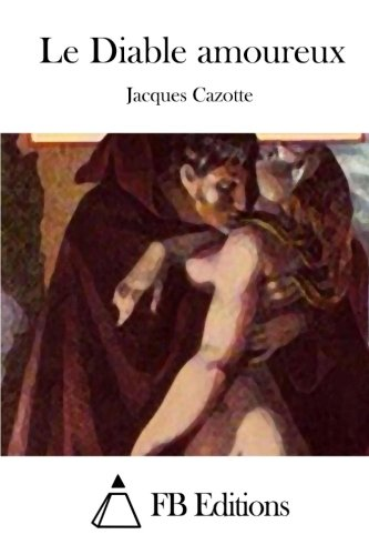 9781514230824: Le Diable amoureux (French Edition)