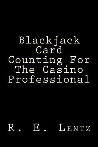 9781514231128: Blackjack Card Counting For The Casino Professional