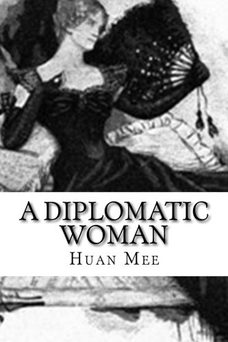 9781514231579: A Diplomatic Woman