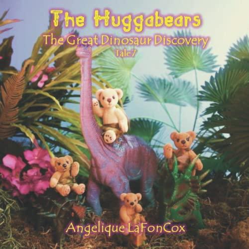 9781514232606: The Huggabears: The Great Dinosaur Discovery (Volume 7)