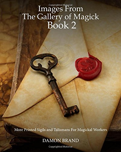 9781514233146: Images From The Gallery of Magick: Book Two: More Printed Sigils and Talismans For Magickal Workers