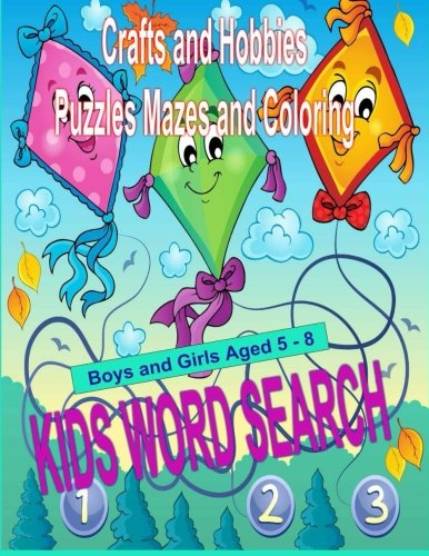 9781514234297: Kids Word Search Volume 3: Crafts and Hobbies Puzzles Mazes and Coloring