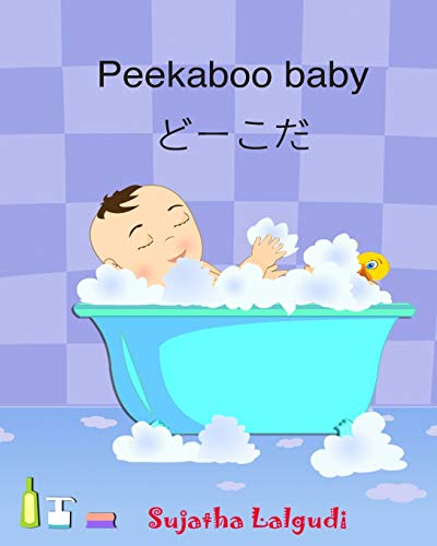 Peekaboo baby. Japanese Baby Book: Children's Picture Book English-Japanese (Bilingual Edition...