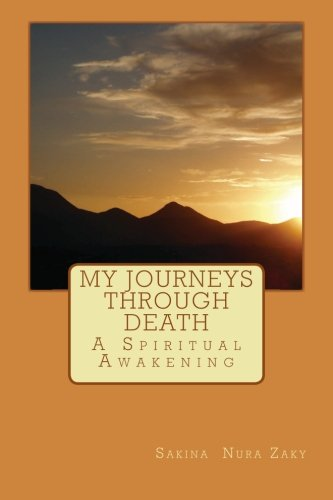 9781514235782: My Journeys Through Death: A spiritual Awakening