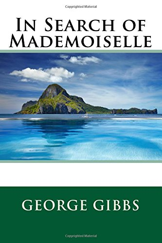 9781514238288: In Search of Mademoiselle