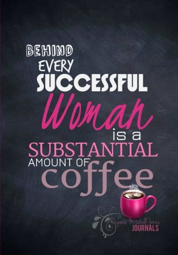 9781514239025: Behind Every Successful Woman - A Journal