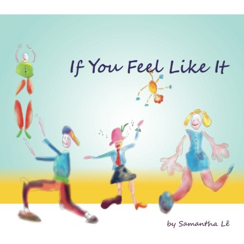 If You Feel Like It: Samantha L�