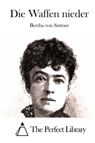 9781514239346: Die Waffen nieder (Perfect Library) (German Edition)