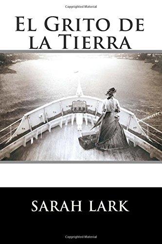 9781514239490: El Grito de la Tierra: Sarah Lark (Spanish Edition)