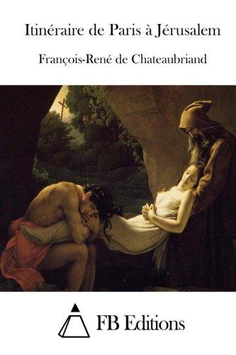 9781514242698: Itinéraire de Paris à Jérusalem (French Edition)