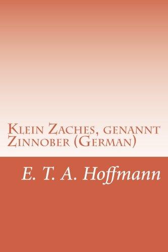 9781514244159: Klein Zaches, genannt Zinnober (German)