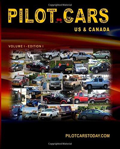 9781514244630: Pilot Cars: US & Canada (Volume 1)