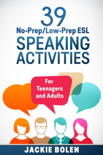 9781514244647: 39 No-Prep/Low-Prep ESL Speaking Activities: For Teenagers and Adults