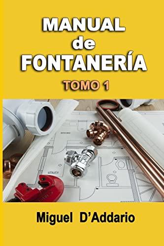 9781514245163: Manual de fontanería: Tomo 1 (Volume 1) (Spanish Edition)