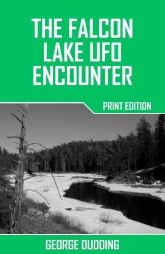 9781514246825: The Falcon Lake UFO Encounter