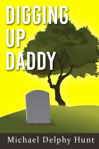 9781514247358: Digging Up Daddy