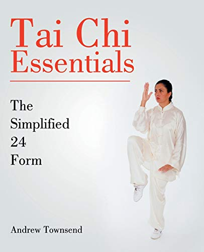 9781514250488: Tai Chi Essentials: The Simplified 24 Form