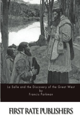9781514250655: La Salle and the Discovery of the Great West