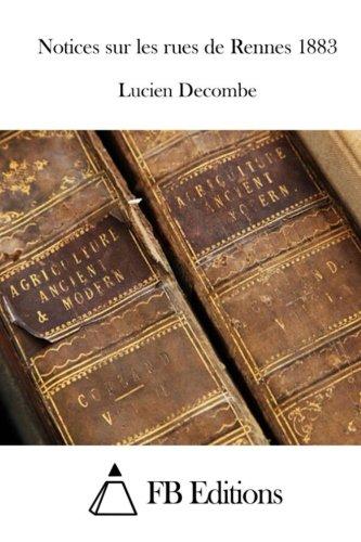 9781514252406: Notices sur les rues de Rennes 1883