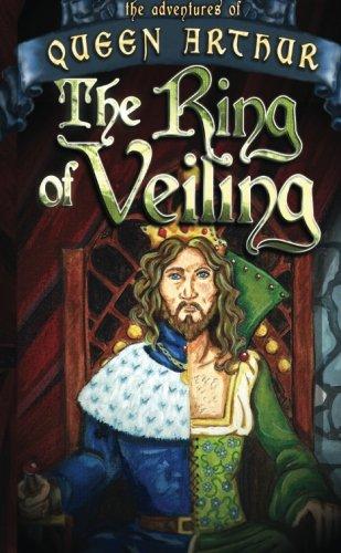 9781514252635: The Ring of Veiling (Queen Arthur) (Volume 1)