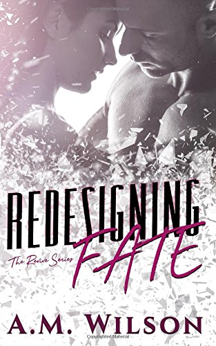 9781514252741: Redesigning Fate (Revive Series) (Volume 1)