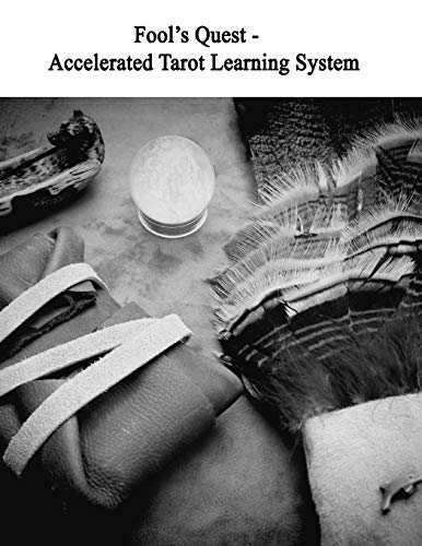 9781514253441: Fool's Quest - Accelerated Tarot Learning System: Master the Cards With Ease