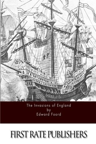 9781514253748: The Invasions of England