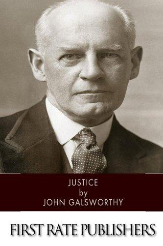 Justice (Paperback): Sir John Galsworthy