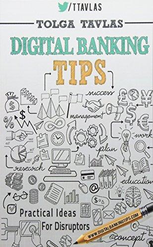 9781514255711: Digital Banking Tips: Practical Tips for Disruptors!