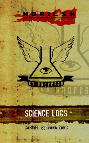 Norilsk Incident: Science Logs: Cyrus Crashtest; Diana Zang; Gabriel Zang