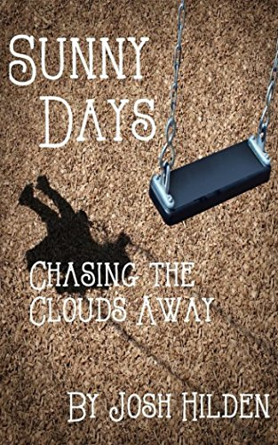 9781514256763: Sunny Days Chasing The Clouds Away (You're The Inspirarion) (Volume 1)