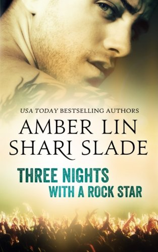 9781514256800: Three Nights with a Rock Star