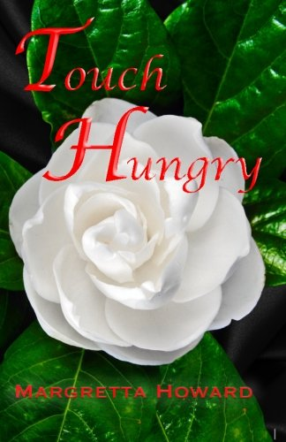 9781514257135: Touch Hungry