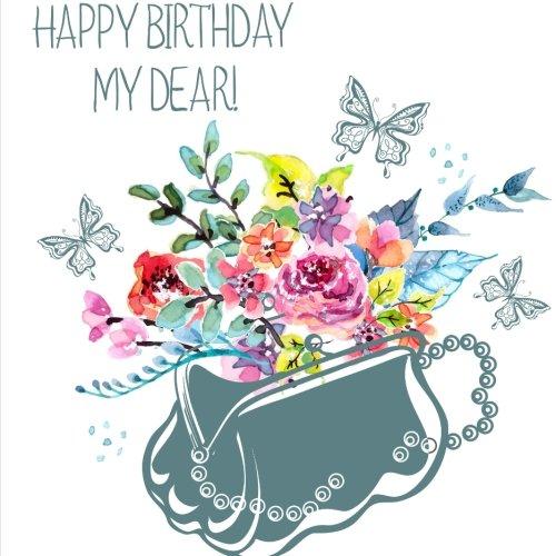 9781514257531: Happy Birthday, My Dear!: Birthday Guest Book & Photo Memory Book