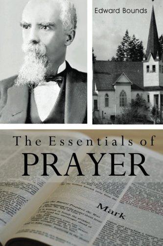 9781514258224: The Essentials of Prayer (EM Bounds)