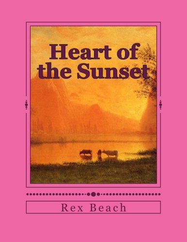 9781514260081: Heart of the Sunset