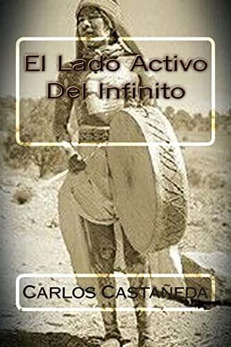 9781514260289: El Lado Activo Del Infinito (Spanish Edition)