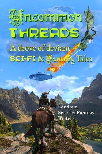 9781514260593: Uncommon Threads (Loudoun Writers Anthology) (Volume 1)