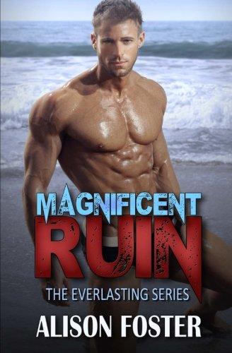 Magnificent Ruin: Alison Foster